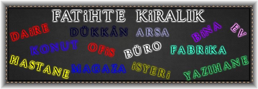 Fatihte Kiralik